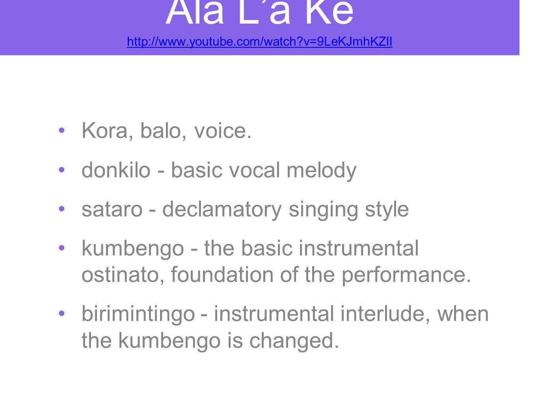 Ala L'a Ke http://www.youtube.com/watch v=9LeKJmhKZlI