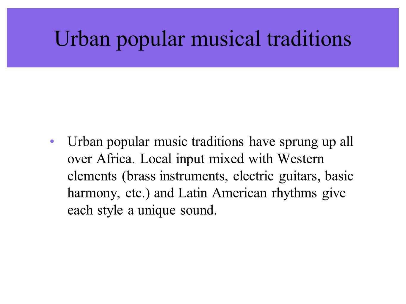Urban popular musical traditions