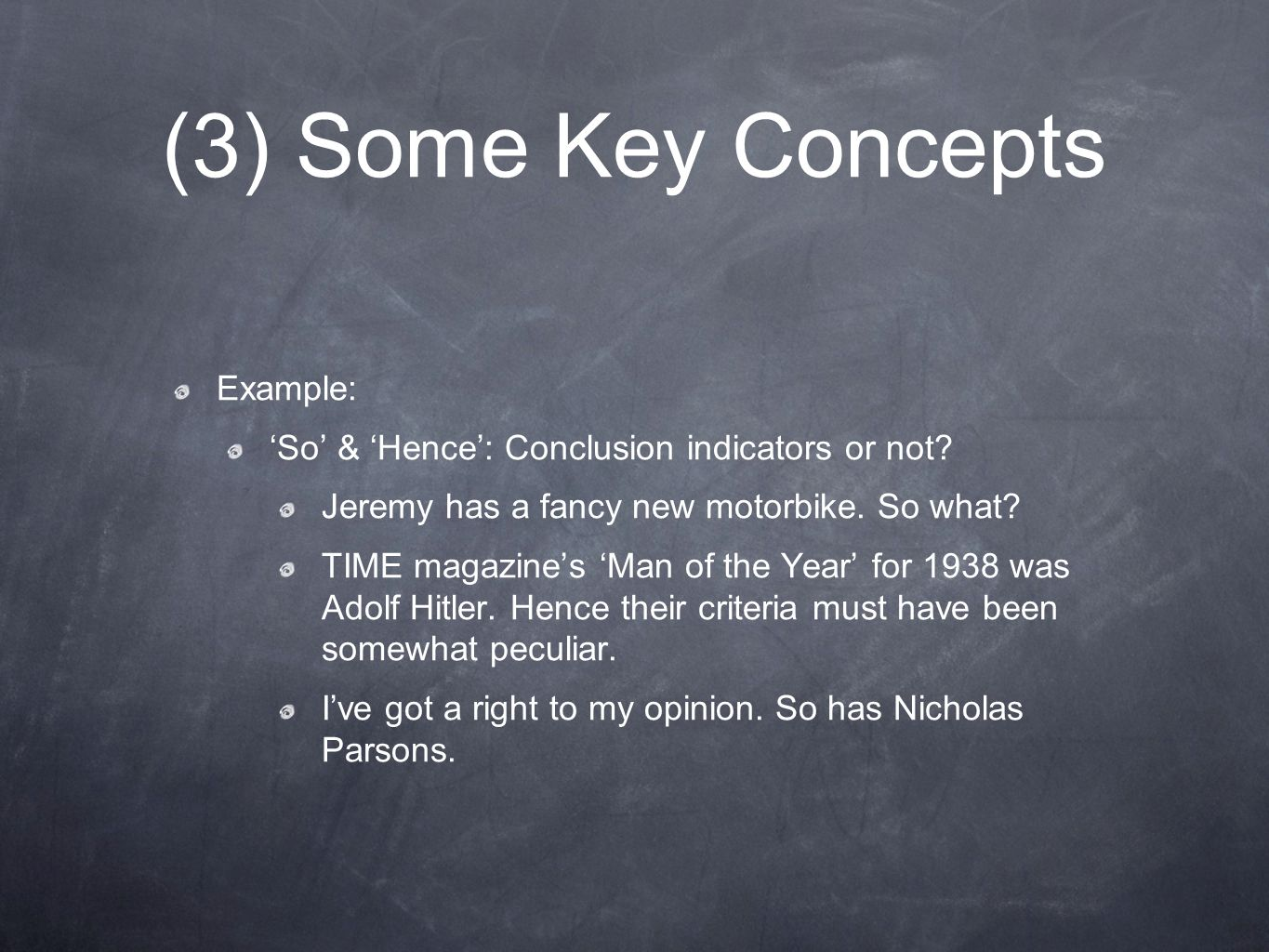 (3) Some Key Concepts Example: