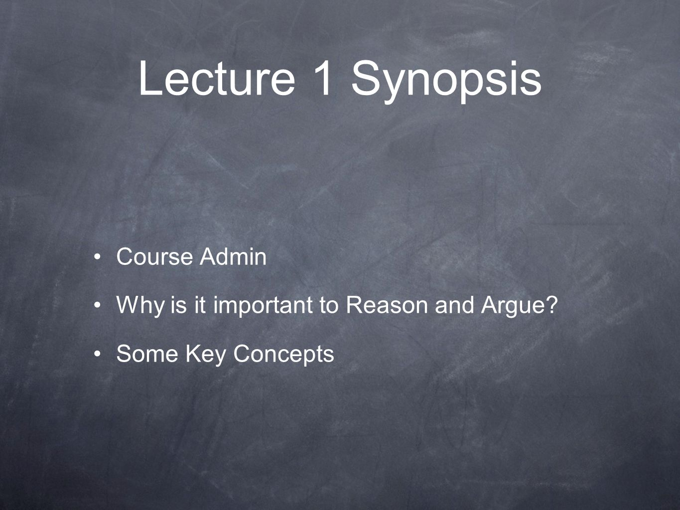 Lecture 1 Synopsis Course Admin