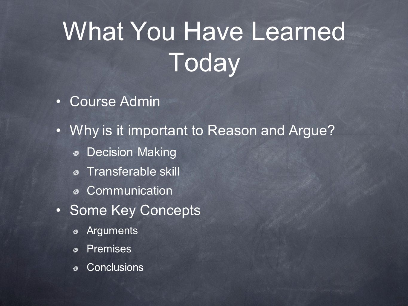 What You Have Learned Today