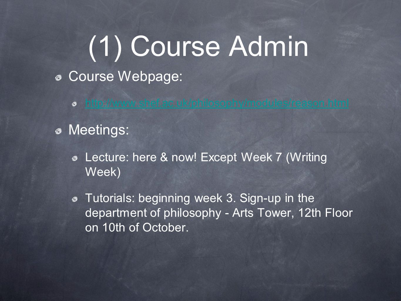 (1) Course Admin Course Webpage: Meetings: