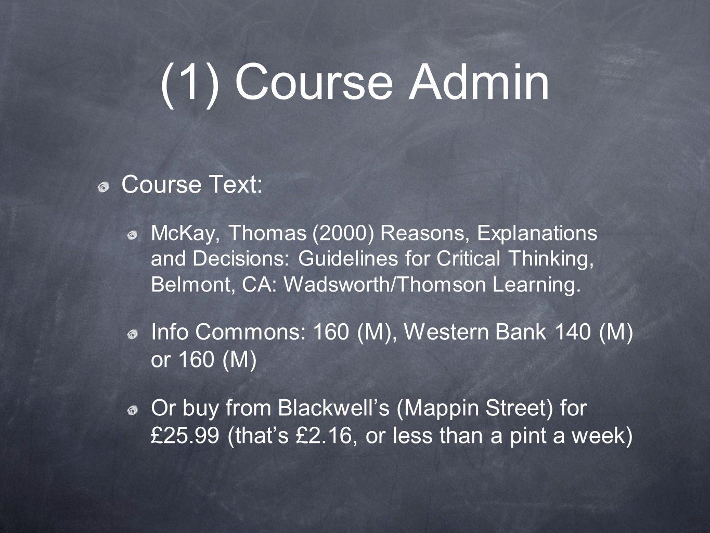 (1) Course Admin Course Text: