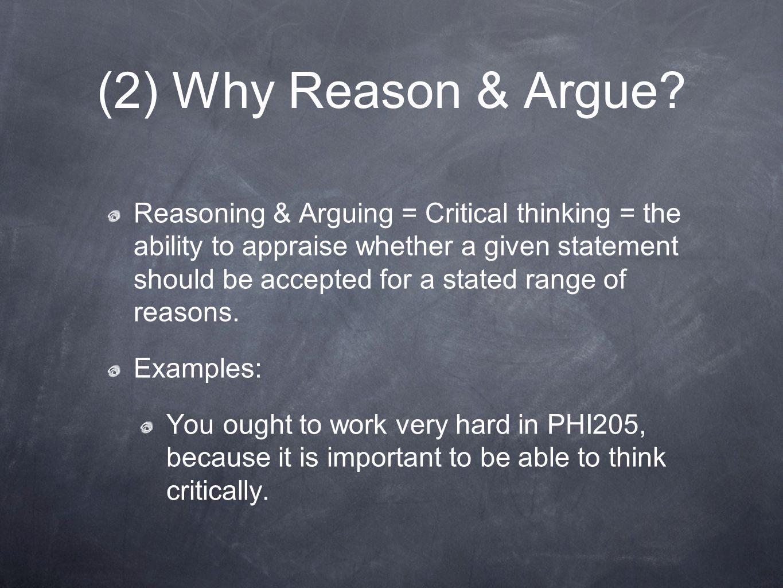 (2) Why Reason & Argue