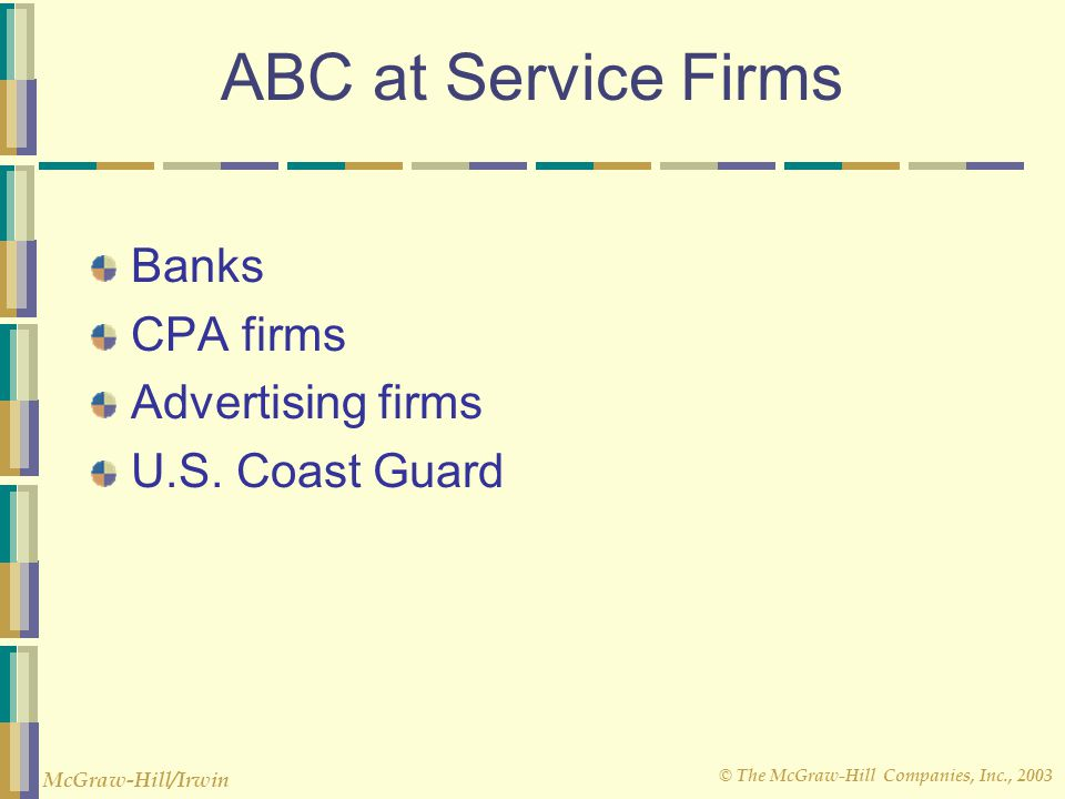 ABC at Service Firms Banks CPA firms Advertising firms