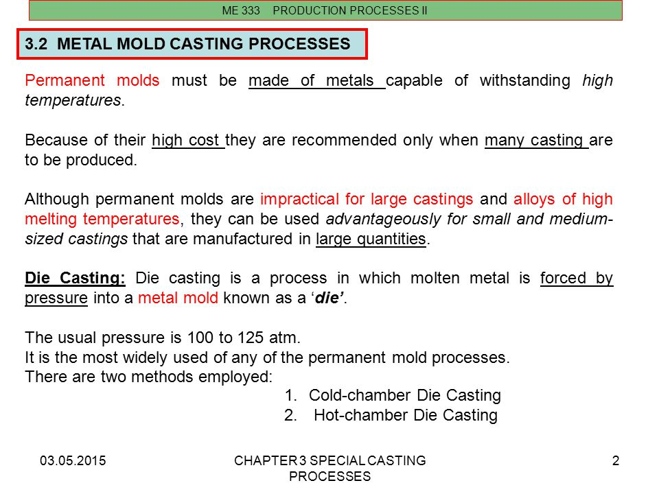 3.2 METAL MOLD CASTING PROCESSES