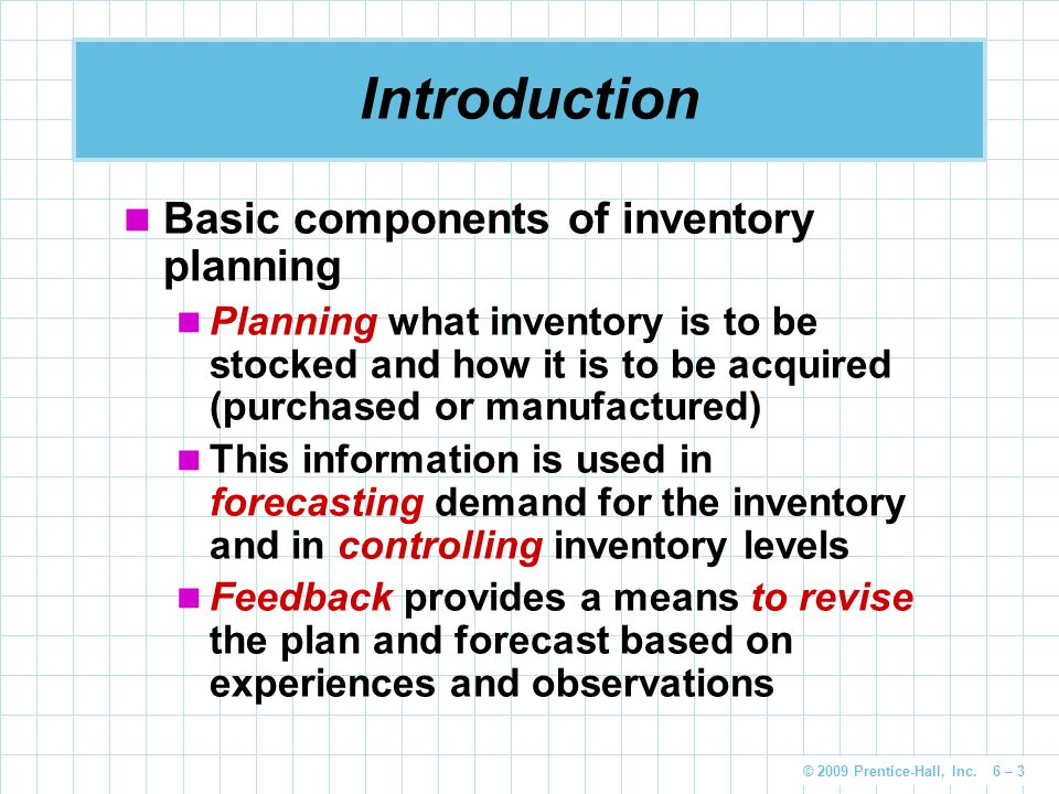 Introduction Basic components of inventory planning