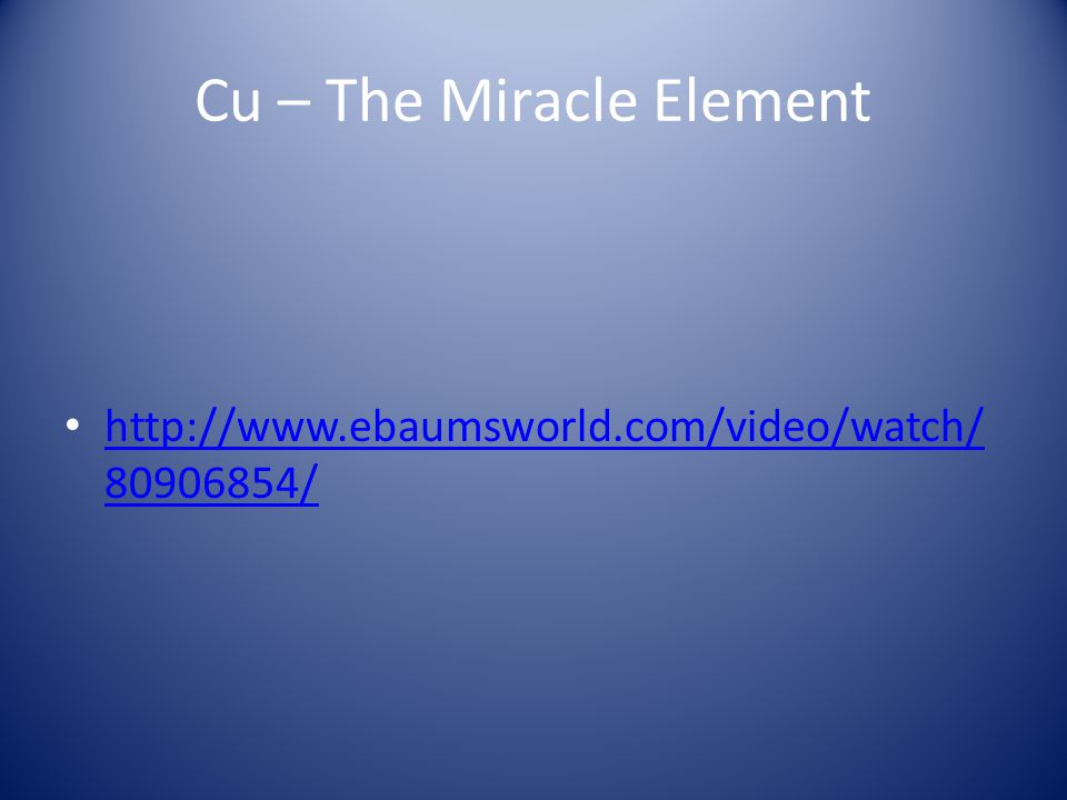 Cu – The Miracle Element