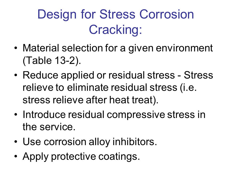 Design for Stress Corrosion Cracking:
