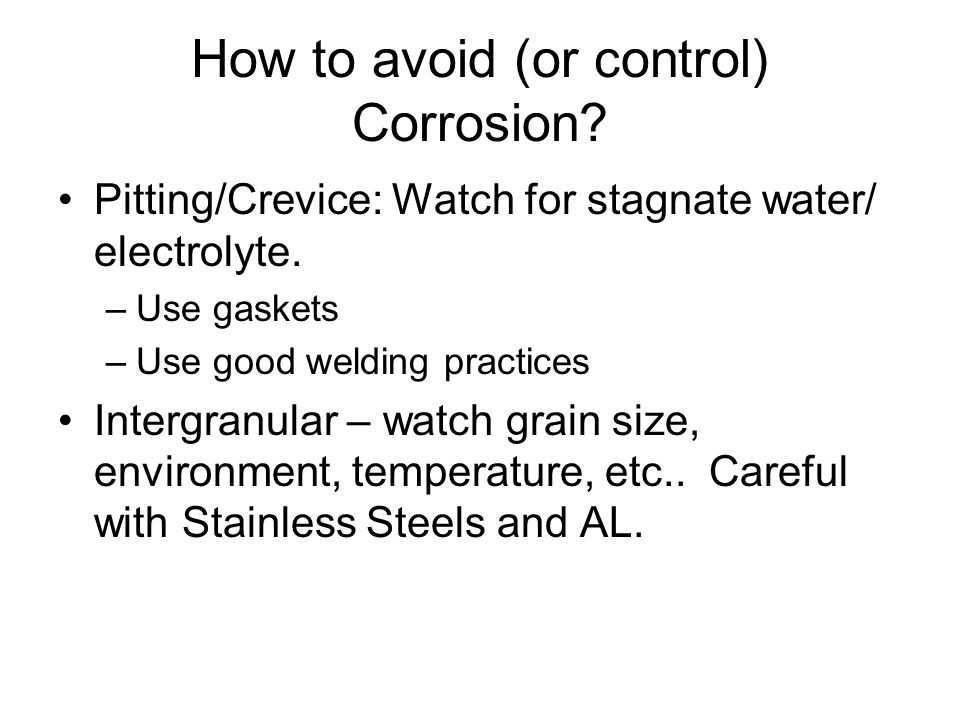 How to avoid (or control) Corrosion