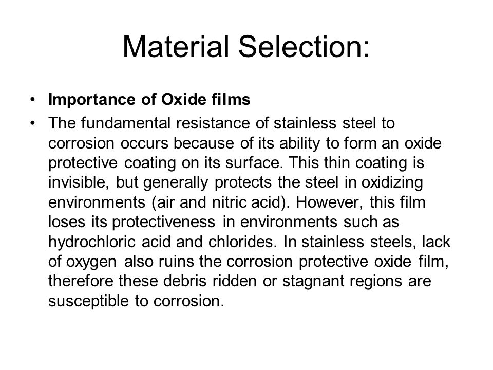 Material Selection: Importance of Oxide films