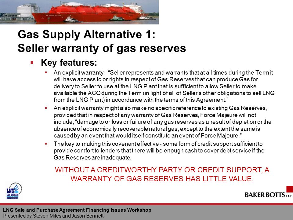 Gas Supply Alternative 1: Seller warranty of gas reserves