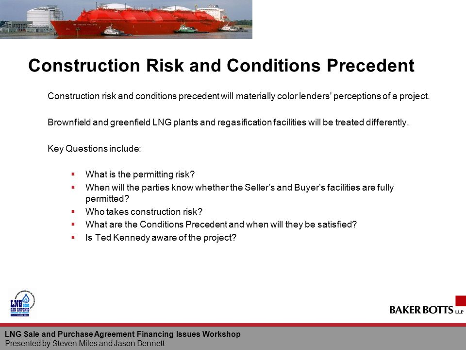 Construction Risk and Conditions Precedent