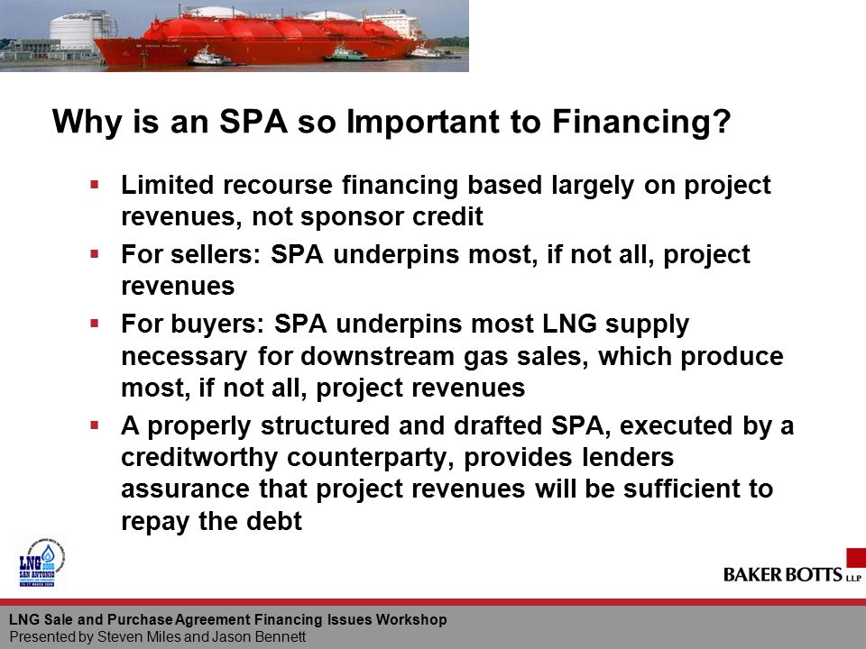 Why is an SPA so Important to Financing