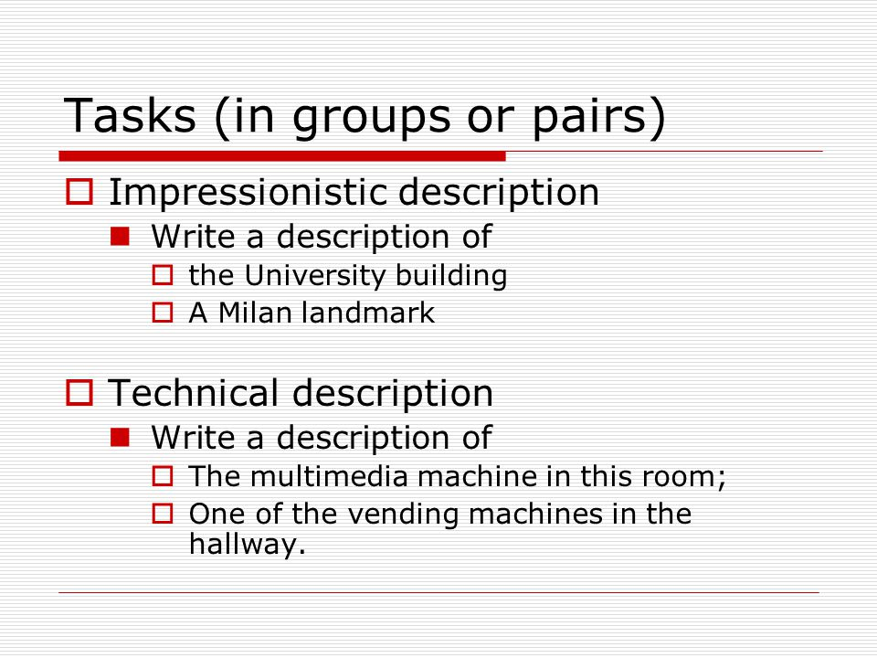Tasks (in groups or pairs)