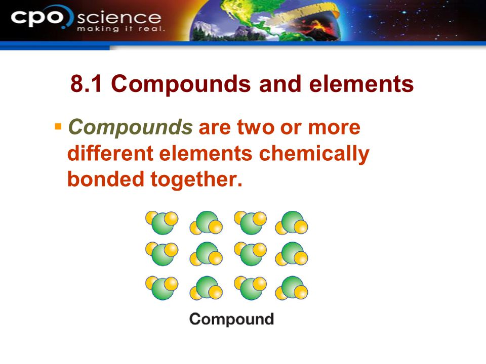 8.1 Compounds and elements