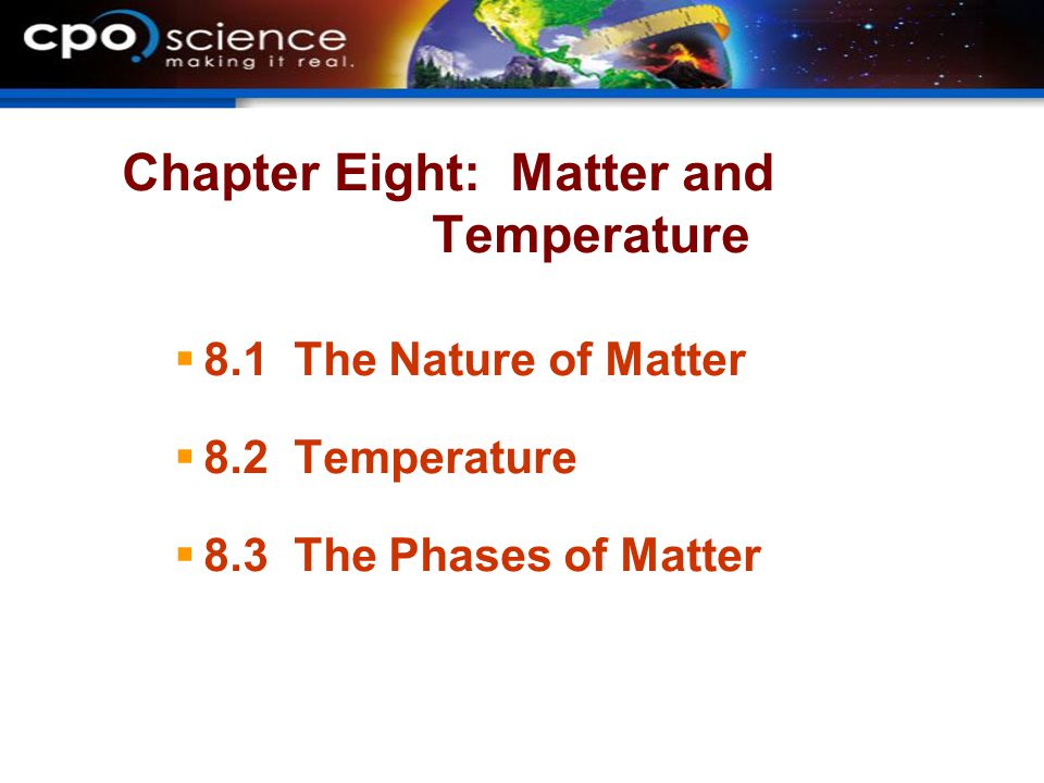 Chapter Eight: Matter and Temperature