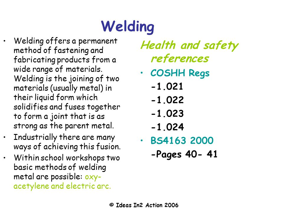 Welding Health and safety references COSHH Regs -1.021 -1.022 -1.023