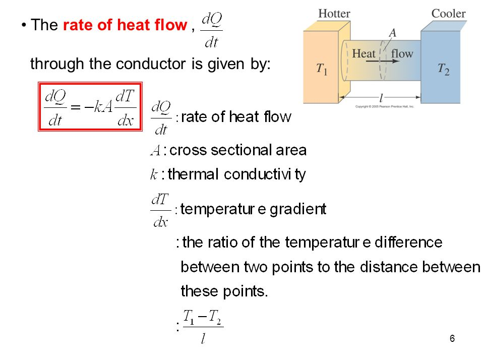 The rate of heat flow , through the conductor is given by: