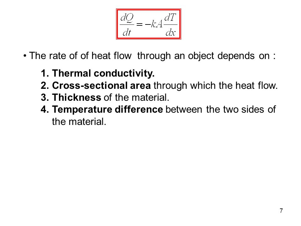 The rate of of heat flow through an object depends on :
