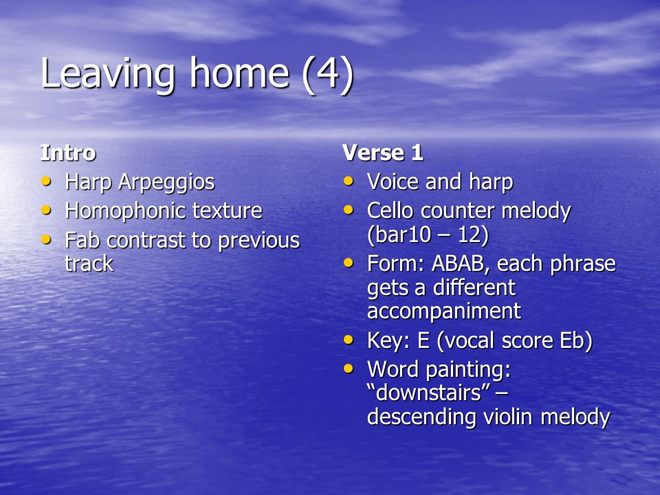 Leaving home (4) Intro Harp Arpeggios Homophonic texture