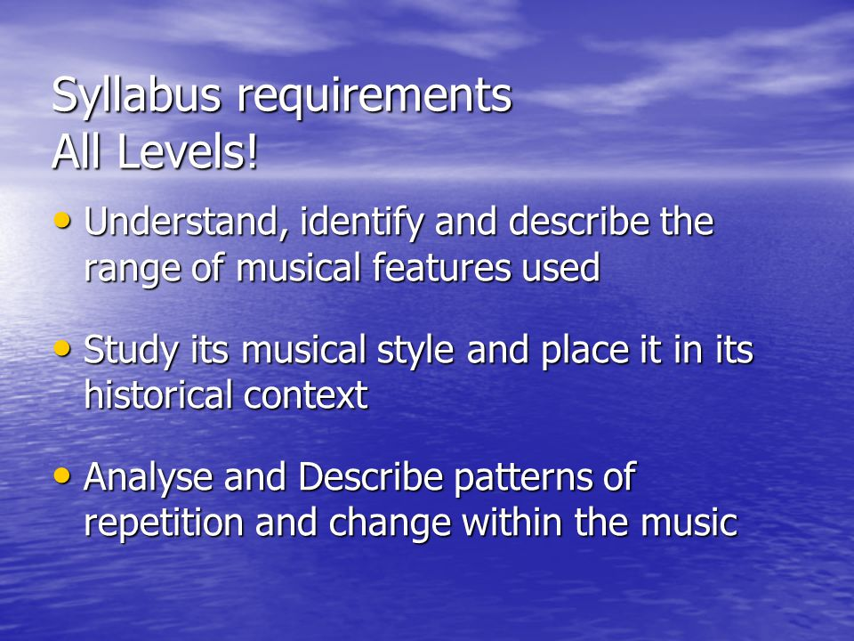 Syllabus requirements All Levels!