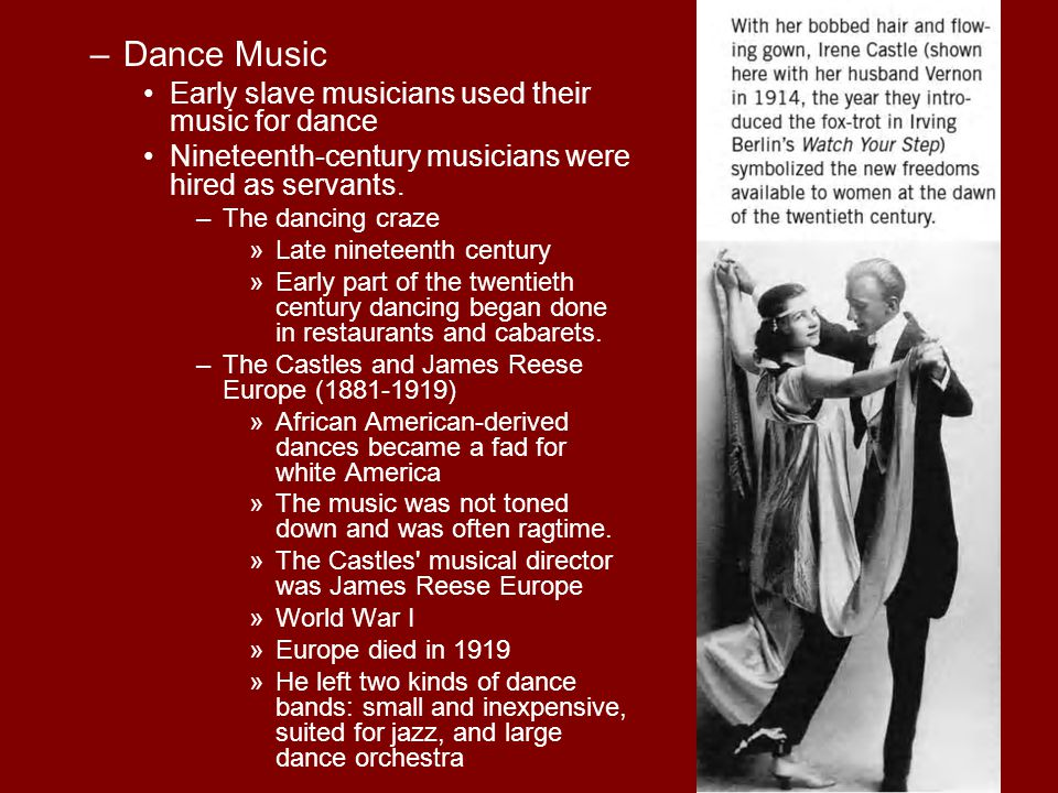 Dance Music Early slave musicians used their music for dance