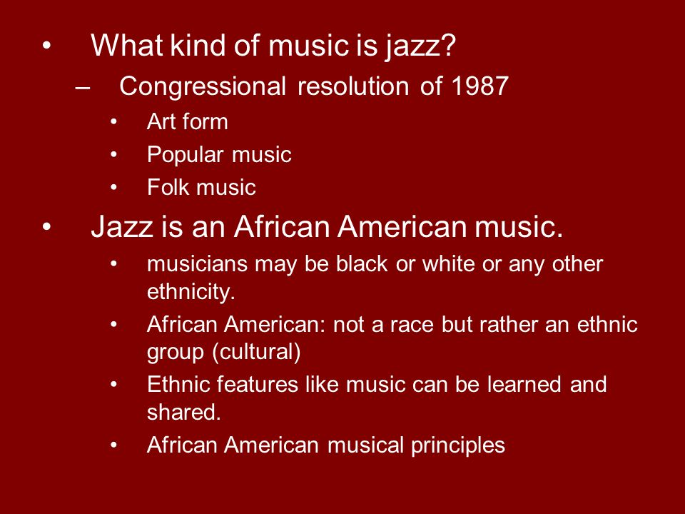 What kind of music is jazz