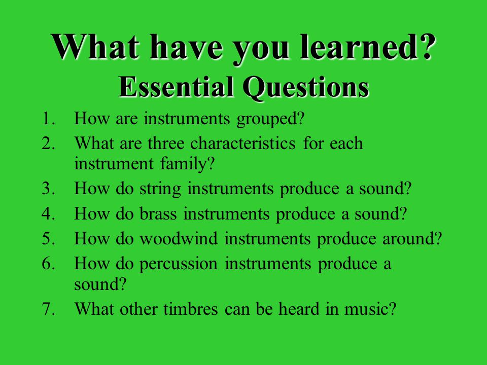 What have you learned Essential Questions
