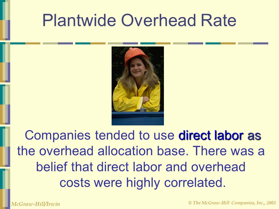 Plantwide Overhead Rate