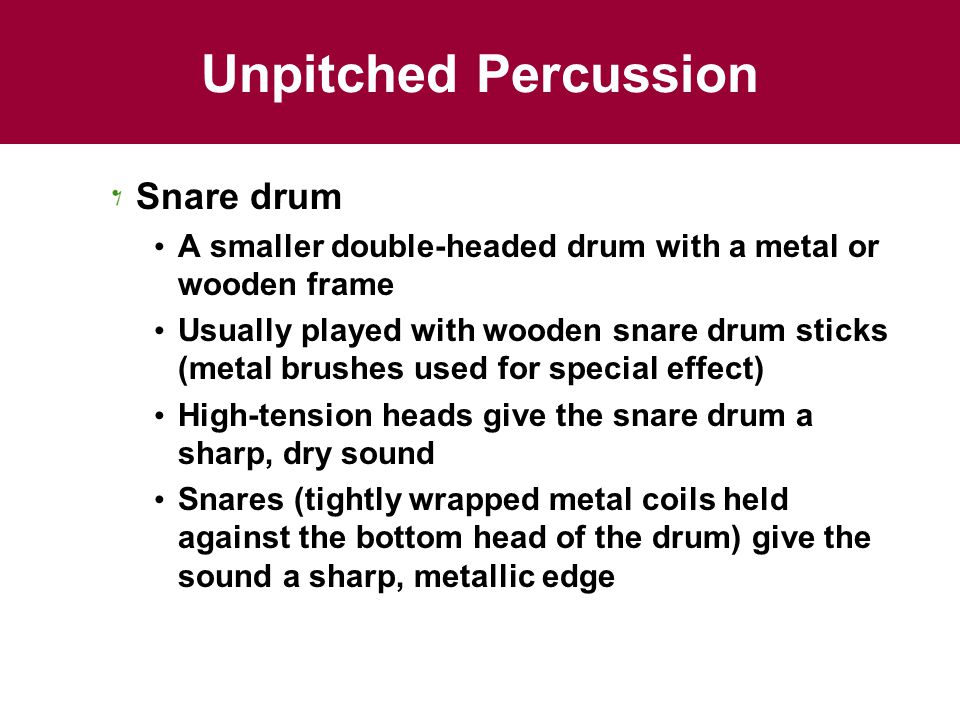 Unpitched Percussion Snare drum