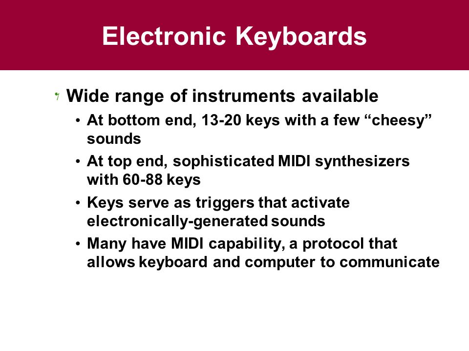 Electronic Keyboards Wide range of instruments available