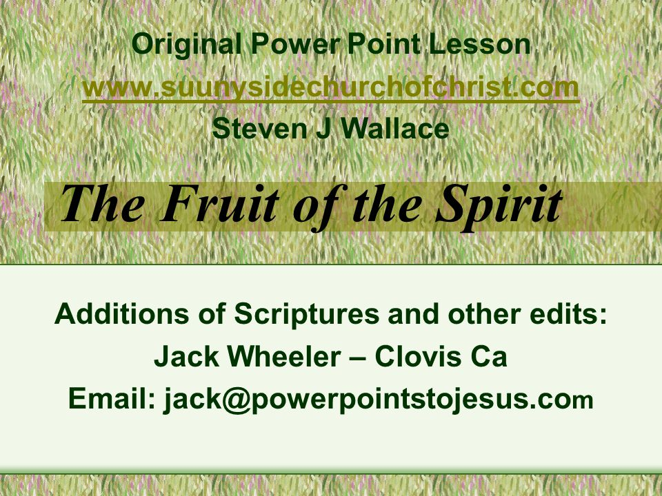 The Fruit of the Spirit Original Power Point Lesson