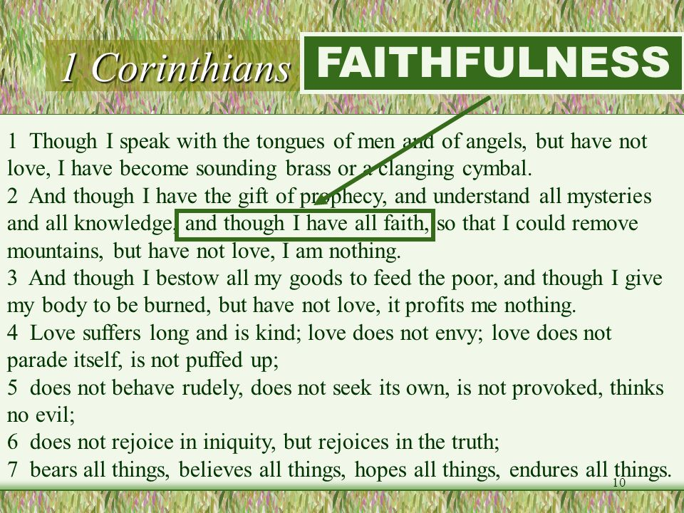 1 Corinthians 13:1-7 (LOVE) FAITHFULNESS