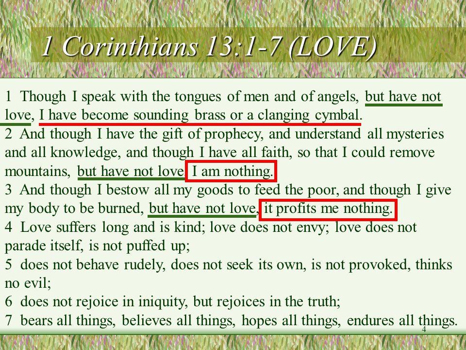 1 Corinthians 13:1-7 (LOVE)