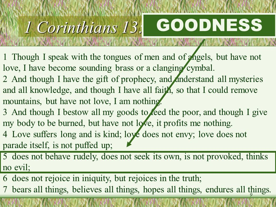 1 Corinthians 13:1-7 (LOVE) GOODNESS