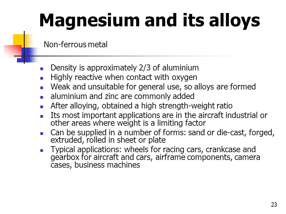 Magnesium and its alloys Non-ferrous metal