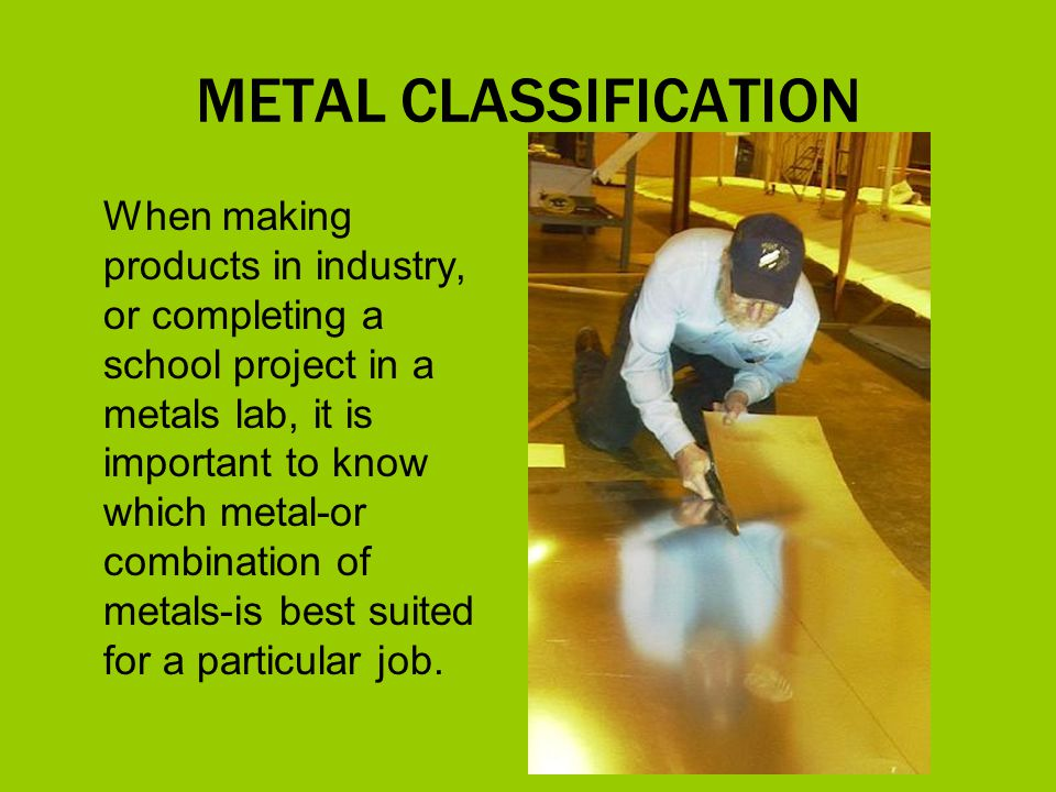 METAL CLASSIFICATION