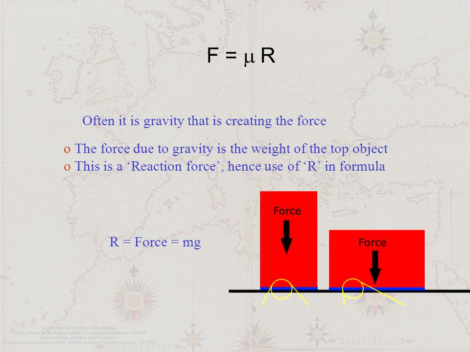 F = m R Often it is gravity that is creating the force