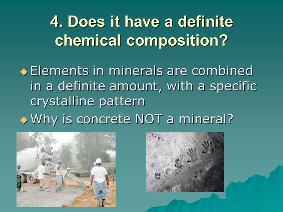 4. Does it have a definite chemical composition