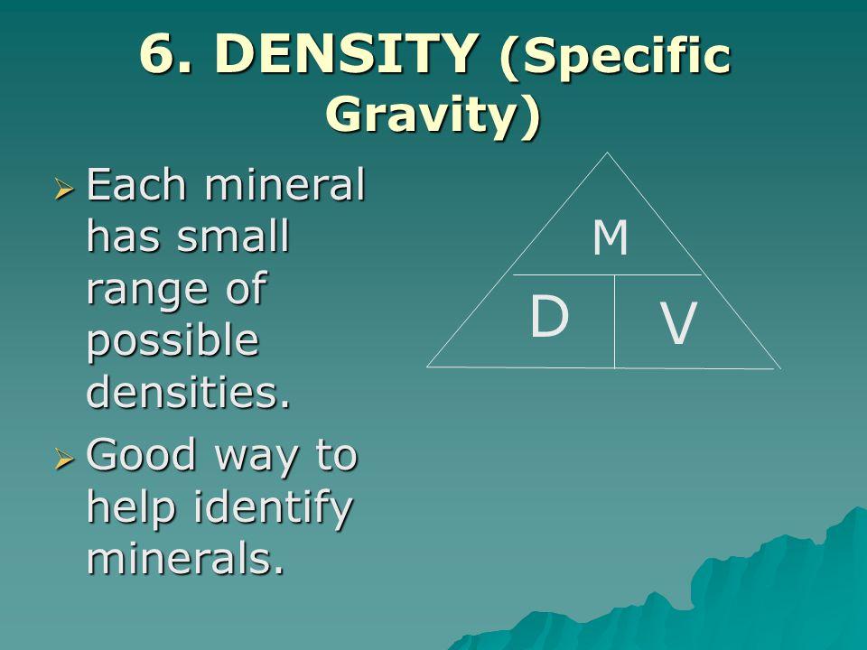 6. DENSITY (Specific Gravity)