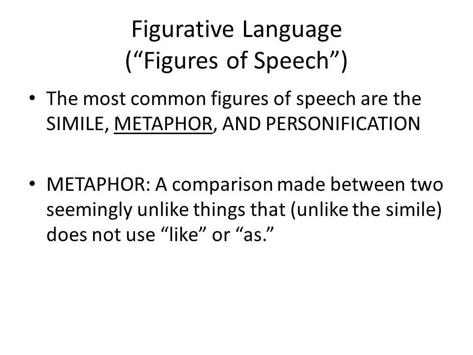 Figurative Language ( Figures of Speech )