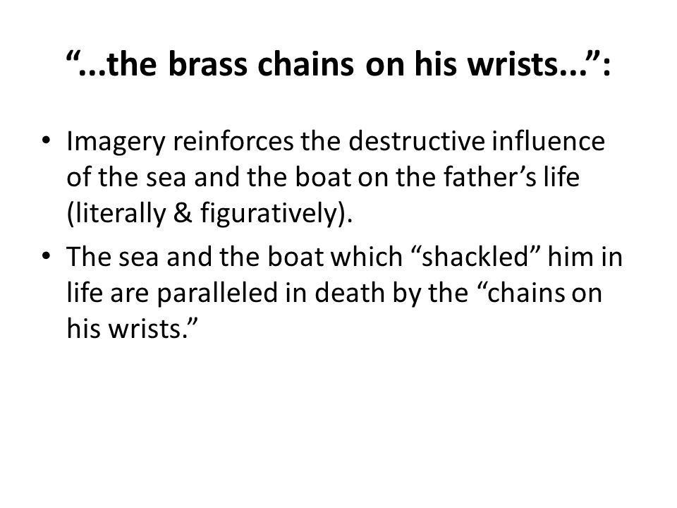 ...the brass chains on his wrists... :