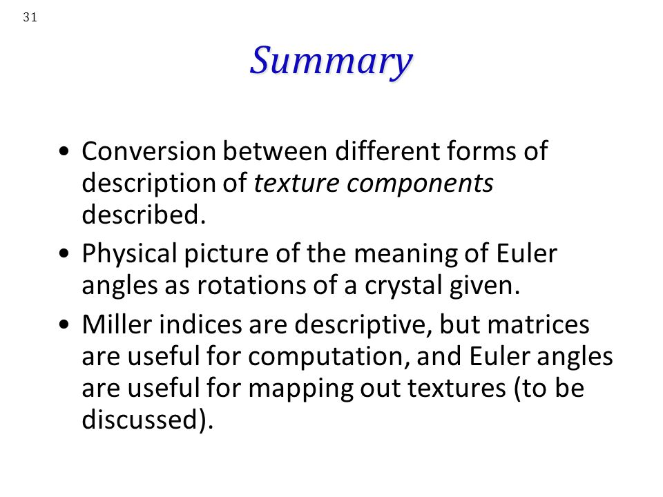 Summary Conversion between different forms of description of texture components described.