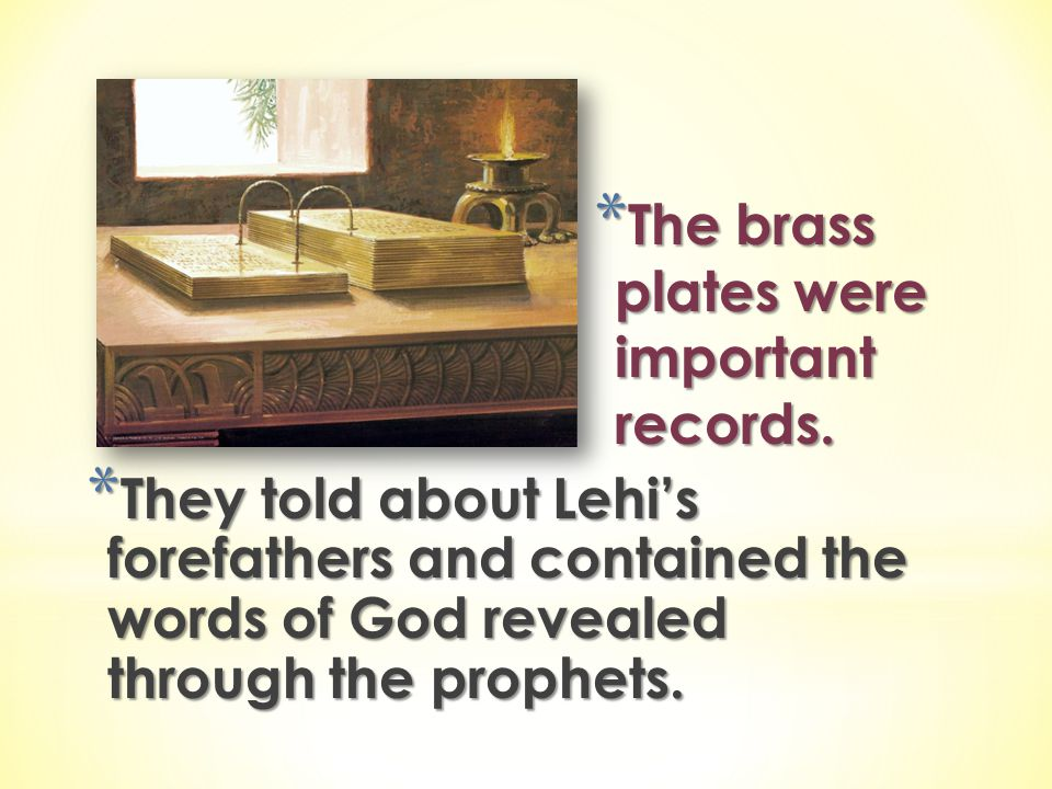 The brass plates were important records.