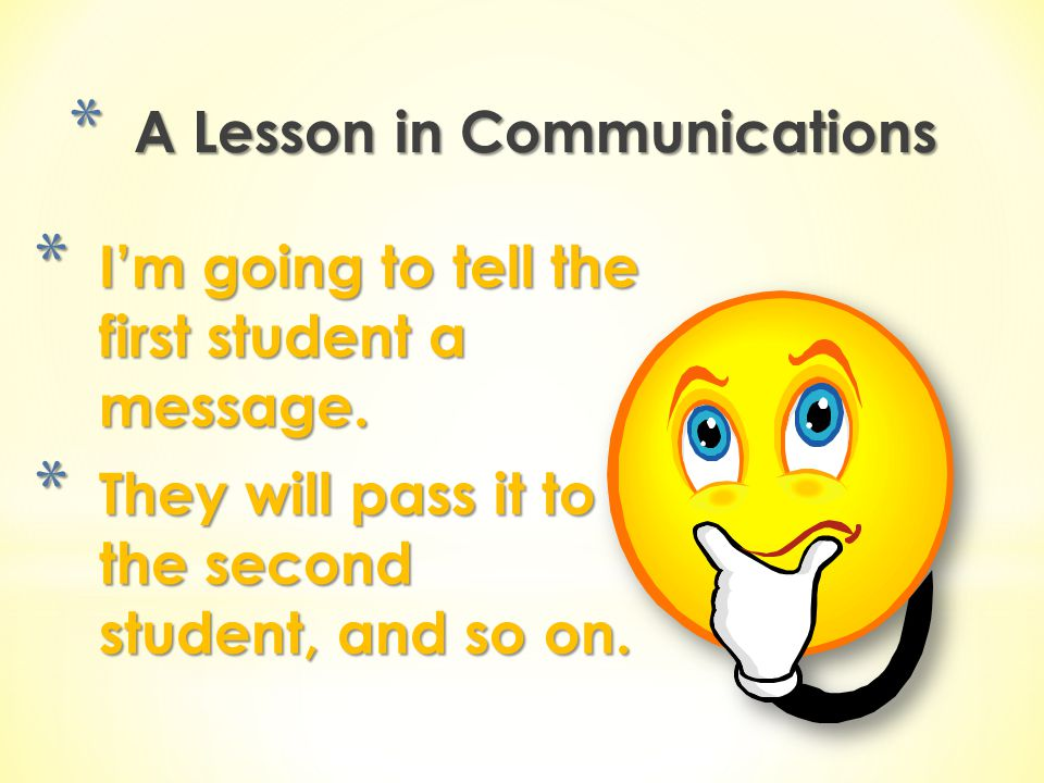 A Lesson in Communications
