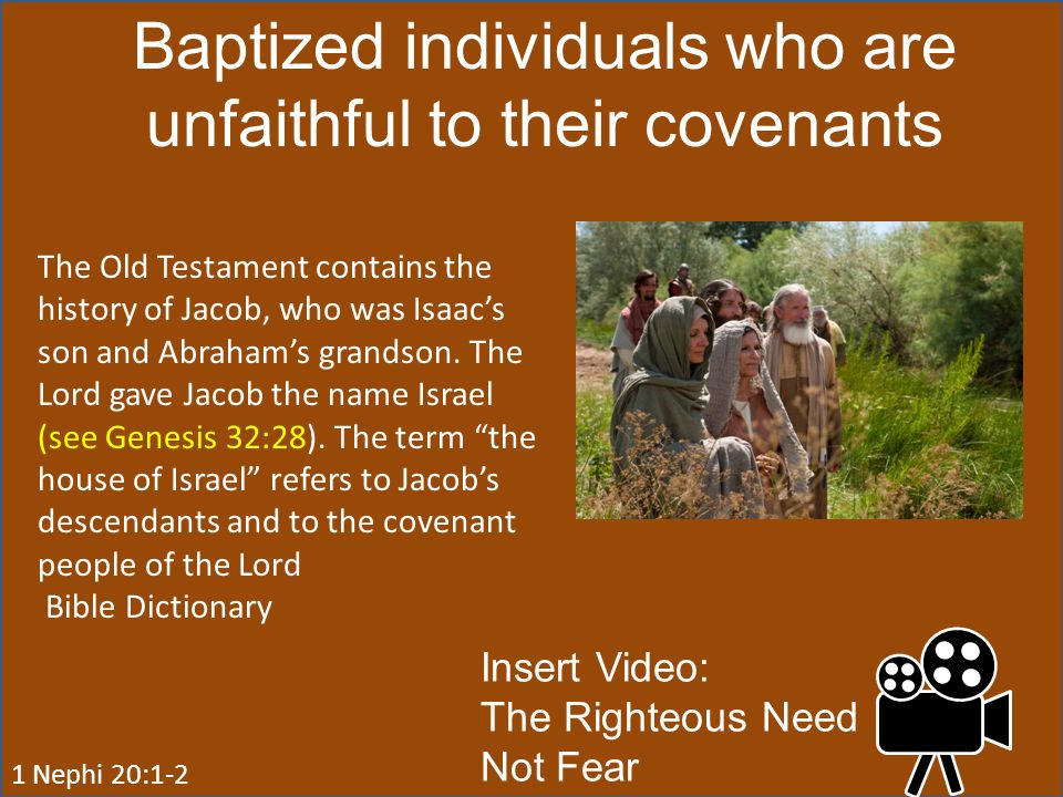 Baptized individuals who are unfaithful to their covenants
