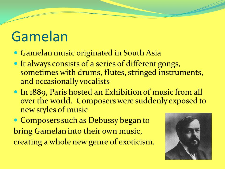 Gamelan Gamelan music originated in South Asia