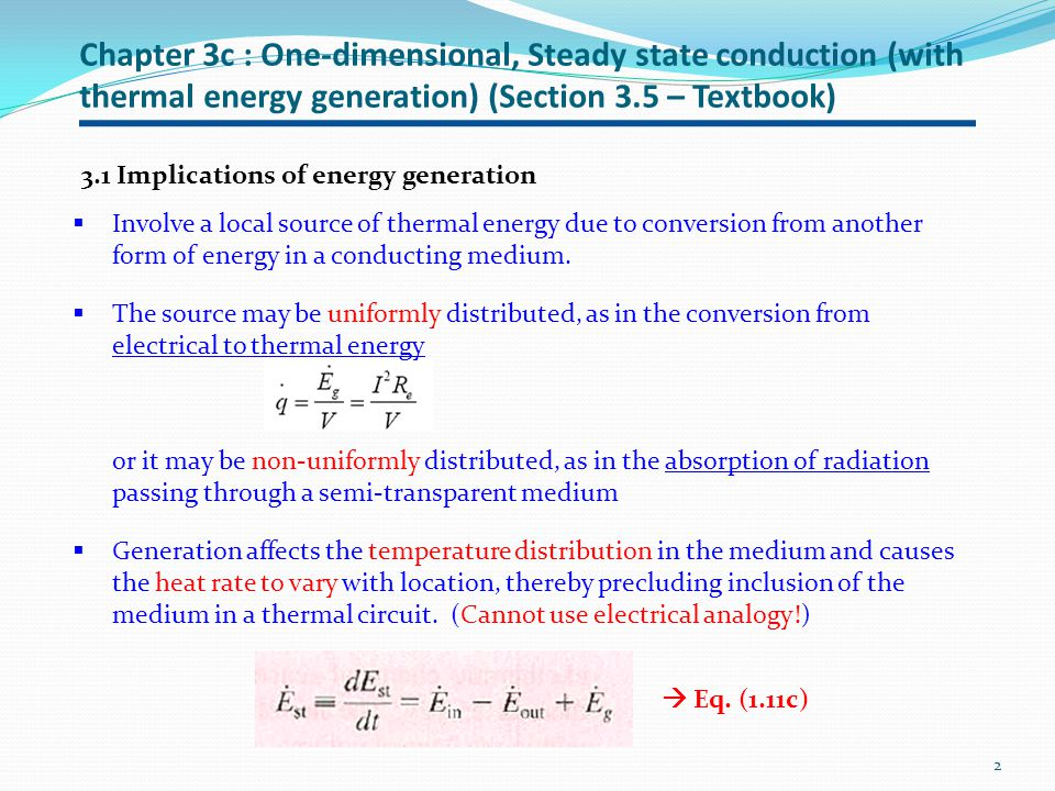 Chapter 3c : One-dimensional, Steady state conduction (with thermal energy generation) (Section 3.5 – Textbook)