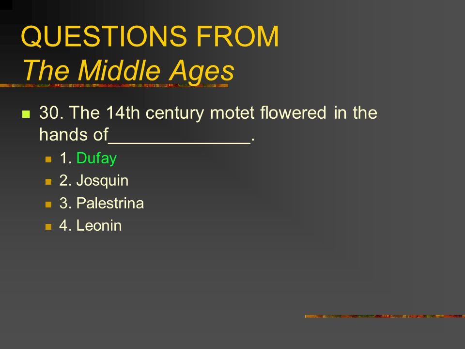 QUESTIONS FROM The Middle Ages